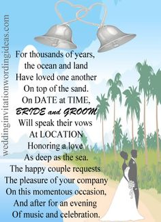 Beach Wedding Invitation Wordings Are Generally Less Formal Than Those That  Are Celebrated In A Hall Or A Garden Wedding.