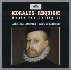 cristobal de morales: music for philip ii (gabrieli consort/mccreesh)
