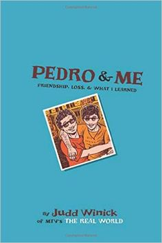 Amazon.com: Pedro and Me: Friendship, Loss, and What I Learned (9780805089646): Judd Winick: Books