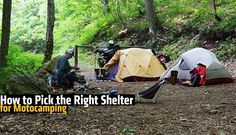 Motorcycle Camping: How to pick the right shelter
