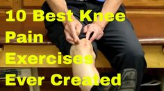 10 Best Knee Pain Exercises Ever Created (Stretches & Strengthening) - YouTube