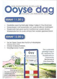 Ooyse dag op zondag 25 augustus 2013 nabij muziekcentrum #Crescendo in #Ooy (gemeente #Zevenaar).