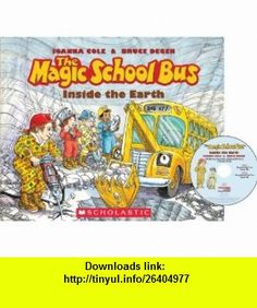 The Magic School Bus Inside the Earth - Audio (9780545396677) Scholastic, Joanna Cole, Bruce Degen , ISBN-10: 0545396670  , ISBN-13: 978-0545396677 ,  , tutorials , pdf , ebook , torrent , downloads , rapidshare , filesonic , hotfile , megaupload , fileserve