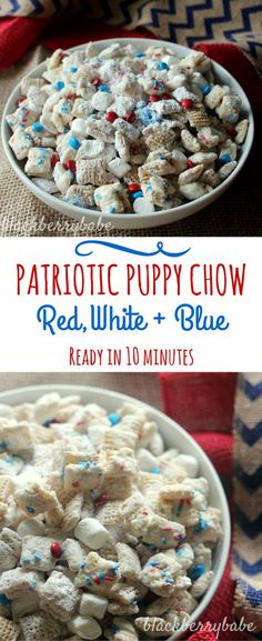 Patriotic Puppy Chow Perfect easy dessert for the of July White Chocolate puppy chow mixed with red white and blue MMs sprnikles and marshmallows YUM Patriotic Desserts, 4th Of July Desserts, Fourth Of July Food, Easy Desserts, Delicious Desserts, Dessert Recipes, Yummy Food, Party Food 4th Of July, Patriotic Party