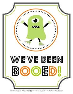 """You've Been BOOED! Free Printable """"We've Been BOOED"""" Sign & Instructions! 