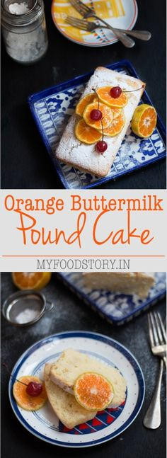 Orange Buttermilk Pound Cake Recipe. An easy to follow recipe for soft, moist orange buttermilk pound cake which is full of fresh, tart flavors and is a perf...