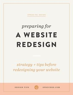 Preparing for a website redesign | Spruce Rd. — Are you prepping to redesign your website? Through these tips you'll learn how to plan for…