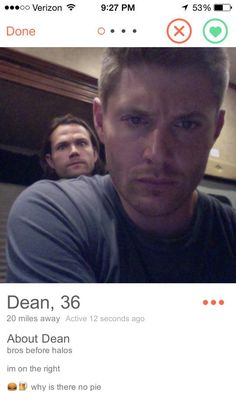 "Dean Winchester | Community Post: If ""Supernatural"" Characters Had Tinder"
