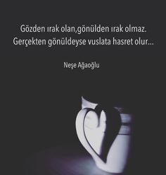 Gözden ırak olan, gönülden ırak olmaz. Gerçekten gönüldeyse vuslata hasret olur. - Neşe Ağaoğlu (Kaynak: Instagram - neseagaogluu) #sözler #anlamlısözler #güzelsözler #manalısözler #özlüsözler #alıntı #alıntılar #alıntıdır #alıntısözler #şiir #edebiyat