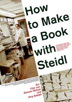 HOW TO MAKE A BOOK WITH STEIDL - Dokumentarfilm von Gereon Wetzel & Jörg Adolph Deutschland 2010 Länge: 88 Min. | Sprache: Englisch/Deutsch Untertitel: Deutsch Altersfreigabe: FSK 0 | Stream: MP4 HD (720) | Preis: 2,90 Euro