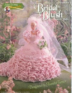 Barbie Crochet Miniatures and More Things - A Little Bit Of Everything & More: More A Dress For Barbie Crochet - Crochet For Blush Bridal Dolls - Annie Potter Presents