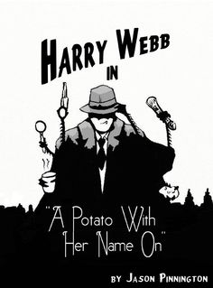 Rose Reviews ~ 'Harry Webb - A Potato With Her Name On' by Jason Pinnington