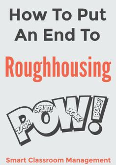 Roughhousing can be a tricky area of classroom management. Although nearly every teacher has a rule forbidding it, it can be difficult to get rid of. Especially once it gets a toehold in your classroom. Enforcement and consistency are key, of course. But because the behavior is so impulsive, some students seem unable to control themselves. Despite being held accountable. It isn't uncommon to have otherwise solid classroom management and still struggle to get students to stop wrestling, pl...