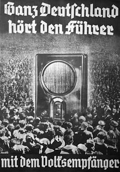 Nazi poster, 1936: All Germany can hear the Führer with the peoples' radio