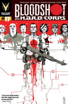 Bloodshot and H.A.R.D.CORPS #17 - The H.A.R.D. Way Part 4 released by Valiant on December 2013.