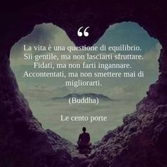 Buddha - la vita è una questione di equilibrio ...