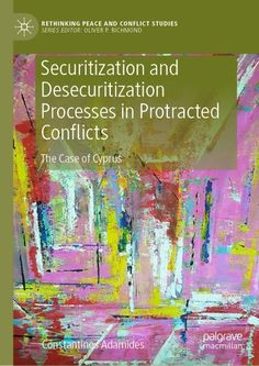 Buy Securitization and Desecuritization Processes in Protracted Conflicts: The Case of Cyprus by Constantinos Adamides and Read this Book on Kobo's Free Apps. Discover Kobo's Vast Collection of Ebooks and Audiobooks Today - Over 4 Million Titles! Peace Building, Friends Show, Cyprus, Case Study, I Am Awesome, Author, November 13, Free Apps, Audiobooks