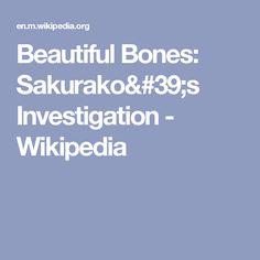 Beautiful Bones: Sakurako's Investigation - Wikipedia
