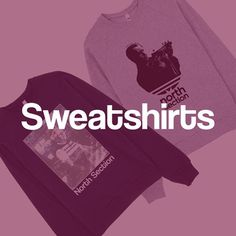 Check out our new sweatshirts section. Still in its early days but it's a start! northsection.co.uk