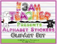 Alphabet Sticker Set by The 3AM Teacher! 50% off ...that is only 5 cents per graphic!! Sale Ends Sunday, June 10th 2012
