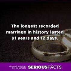The longest recorded marriage in history lasted 91 years and 12 days. #facts #fact #marriage