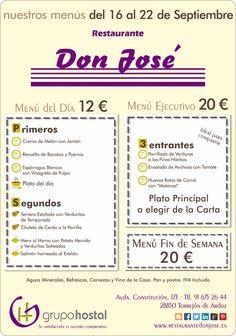Hemos renovado nuestro restaurante Don José. ¿Aún no lo conoces? Pues estos son los menús válidos del 16 al 22 de Septiembre.