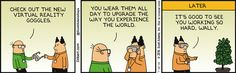 Wally Creates Virtually Reality Goggles -  Dilbert Comic Strip on 2016-07-18 | Dilbert by Scott Adams