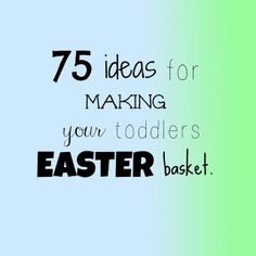 Adventures with little man: Easter basket ideas
