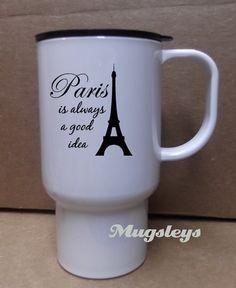 Paris Coffee Mug Travel tumbler with lid Eiffel Tower by Mugsleys, $14.00