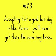 Curly hair problem #23 BAHAHA! Yes, absolutely true