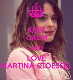 Keep calm and love martina stoessel