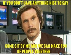 Ron Burgundy funny quote