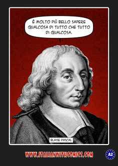 An intelligent quotation by Blaise Pascal.