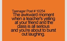 Lol like when mrs britton yelled at u for talking too much to someone else in the hallway while u were working lol i tried so hard not to laugh because u hardly ever get in trouble