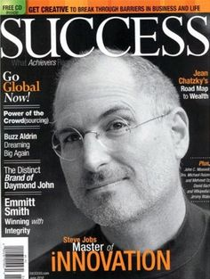Steve Jobs on Magazine Covers Success Magazine, Business Magazine, Steve Jobs Apple, Job Pictures, John C Maxwell, Business Magnate, Steve Wozniak, Life Changing Books, Buzz Aldrin