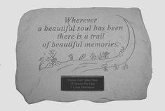 Personalized Memorial Stone - Wherever A Beautiful Soul Garden Stones - The personalized memorial stone, Wherever a Beautiful Soul Has Been, is an