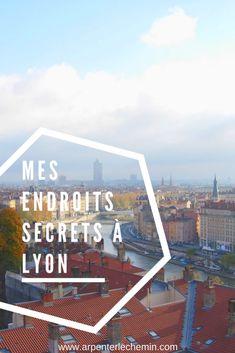 FRANCE // Top 5 des endroits secrets à Lyon - Arpenter le chemin Ville France, Lyon France, Lyon 2, Road Trip, Belle Villa, Blog Voyage, Beautiful Places, Escapade, Top 5