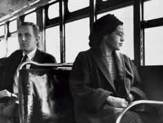 """""""I was just trying to let them know how I felt about being treated as a human being,"""" ~ Rosa Parks"""
