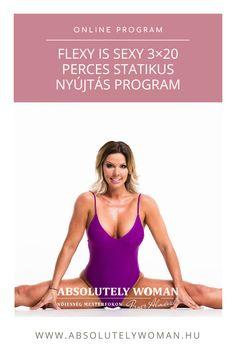 Flexy is Sexy online tréning - Pirner Alma - Absolutely Woman Online Programs, Sexy, Women, Woman