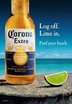 Corona Beer-I already  found my beach - it's Nag's Head!