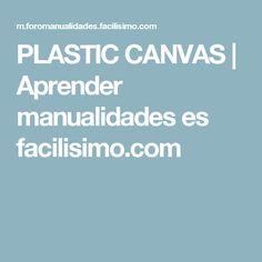 PLASTIC CANVAS | Aprender manualidades es facilisimo.com