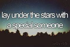 Lay Under The Stars With Someone Special. # Bucket List # Before I Die # Country Way