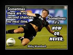 """Soccer Poster Abby Wambach Olympic Champion Photo Quote Wall Art Print 5x7"""" to 11x14"""" World Cup - Sometimes It's Now Or Never -Free USA Ship"""