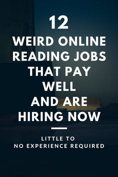 12 weird online reading jobs that pay well and are hiring now - Earn Money Ways To Earn Money, Earn Money From Home, Earn Money Online, Way To Make Money, Online Income, Money Fast, Online Earning, Work From Home Companies, Online Jobs From Home