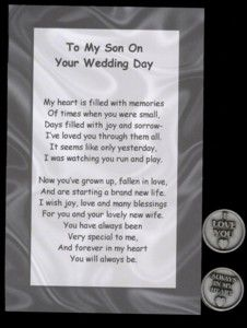 "To My Son on Your Wedding Day Token Set--This poem with a pewter token is a perfect keepsake gift to give to your son on his wedding day. The pewter token says ""Always in my Heart"" on one side and the other side says ""I Love You."" $4.00"