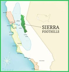 Why Your Next Bottle Will Be Zinfandel - Renwood Zin!    Sierra Foothills Amador County California AVA map