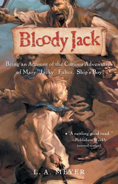 I found this one in Jr. High, and the author is STILL coming out with books in the Bloody Jack series. Awesome!