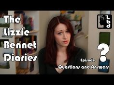 Lizzie Bennet - Questions and Answers