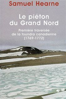 Détail de la couverture du «Piéton du Grand Nord» de Samuel Hearne.