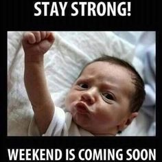 Thank you, Motivational Baby, I needed that!